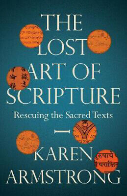 The Lost Art of Scripture | Karen Armstrong