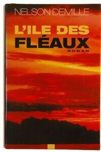 Nelson Demille : L'Ile des fléaux