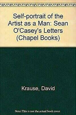 Eigener Porträt von den Künstler als Man: Sean O'Casey's Briefe von -