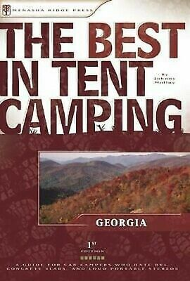 Best in Zelt Camping: Georgia - A Guide For Auto Campers Who Hate RV'S ,