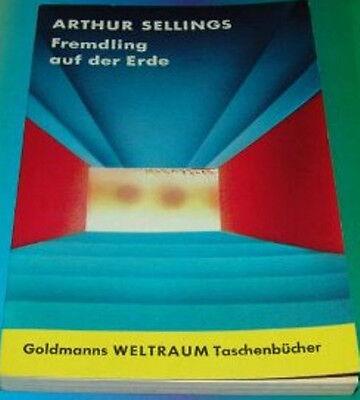 Arthur Sellings - Fremdling auf Erden