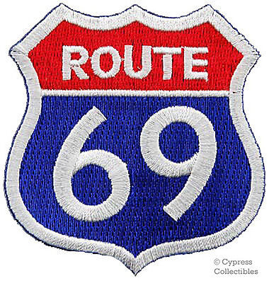 ROUTE 69 EMBROIDERED PATCH – SEXY HIGHWAY ROAD SIGN 66 iron-on PARODY HUMOR