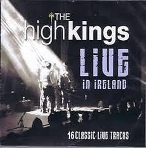 The High Kings - Live in Ireland (Live Recording)