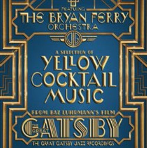 The Bryan Ferry Orchestra-The Great Gatsby  CD NEW