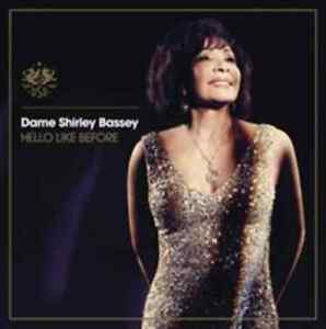 Dame Shirley Bassey-Hello Like Before CD NEW