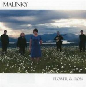 Malinky - Flower And Iron (2008) Classic Celtic Scottish folk CD