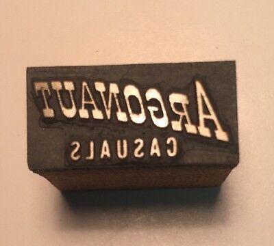 Vintage Printer Wood Metal Print Block Letterpress Type Of Argonaut Casuals Logo