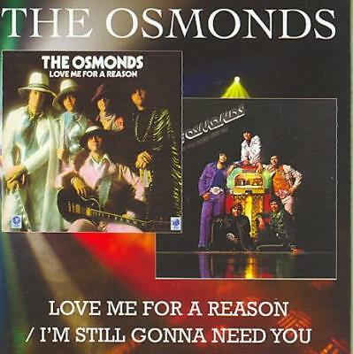 THE OSMONDS - LOVE ME FOR A REASON/I'M STILL GONNA NEED YOU NEW (The Osmonds Love Me For A Reason)