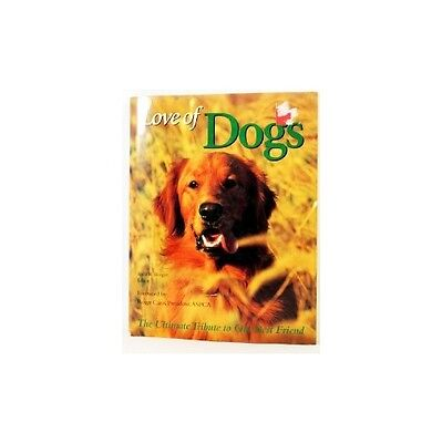 Love of Dogs (1999, Hardcover) Book Stories Images New