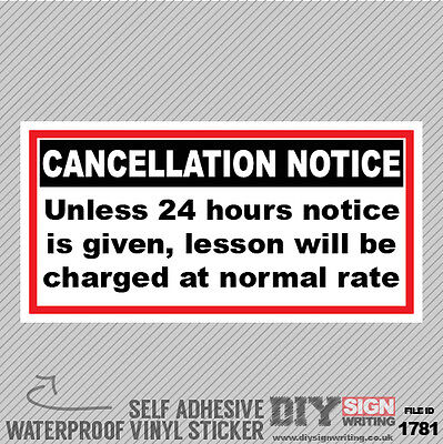 Driving Instructor School Notice 24 Hours Cancellation Fee Self Adhesive Sticker