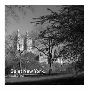 Quiet New York,Wall, Siobhan,New Book mon0000041274
