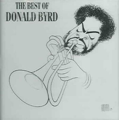 DONALD BYRD - THE BEST OF DONALD BYRD NEW (The Best Of Donald Byrd)