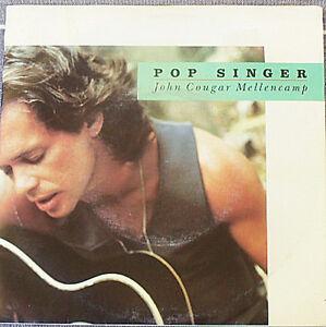 "7"" Vinyl - John Cougar Mellencamp - Pop Singer - 1989 JG1 Blacktown Area Preview"