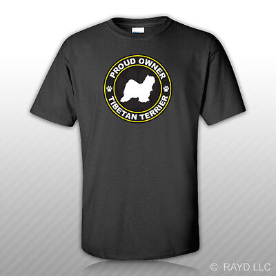 Proud Owner Tibetan Terrier T-Shirt Tee Shirt Free Sticker dog canine pet Tibetan Terrier T-shirt