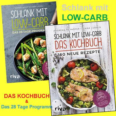 Schlank mit Low Carb - DAS 28 TAGE PROGRAMM & DAS KOCHBUCH Andreas Meyhöfer  NEU