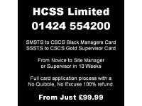 SMSTS / SSSTS to CSCS Black or Gold Card - Novice to Manager / Supervisor also Available.