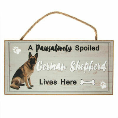 German Shepherd Sign Spoiled Dog Themed Home Wall Art Picture Plaque Decor