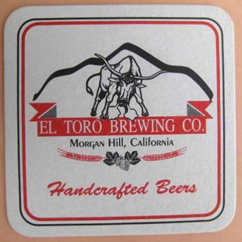 EL TORO BREWING CO. beer COASTER, MAT with SNORTING BULL, Morgan Hill CALIFORNIA