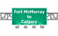 ★☆★ Need to get from Fort McMurray to Calgary? $800 ★☆★