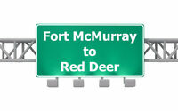 ★☆★ Need to get from Fort McMurray to Red Deer? $750 ★☆★