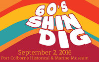 60s Shindig at the Port Colborne Historical and Marine Museum