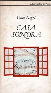 CASA-SONORA-GINO-NEGRI-1981-EDIZIONI-STUDIO-TESI-WA684