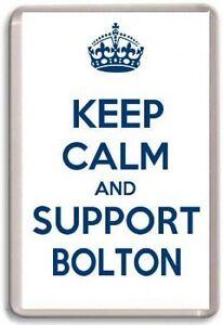 KEEP-CALM-AND-SUPPORT-BOLTON-BOLTON-WANDERERS-FOOTBALL-TEAM-Fridge-Magnet