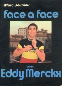 Eddy-MERCKX-Cyclisme-livre-book-Tour-de-France-cycling-ciclismo-1971-Face-a-Face