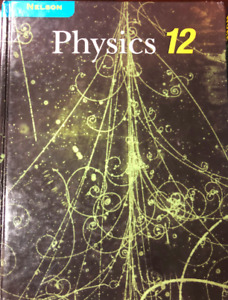 Nelson Physics 12 | Great Deals on Books, Used Textbooks, Comics and