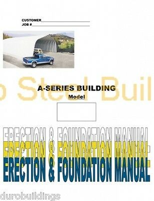 Duro Diy A-series Steel Arch Metal Building Erection Foundation Detail Manual