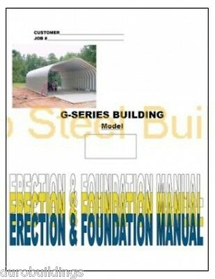 Duro G-series Steel Arch Metal Building Detailed Erection Foundation Manual