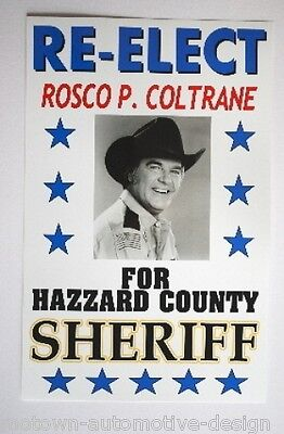 DUKES OF HAZZARD RE-ELECT ROSCO POSTER ROSCOE P COLTRANE FOR SHERIFF 11 X 17