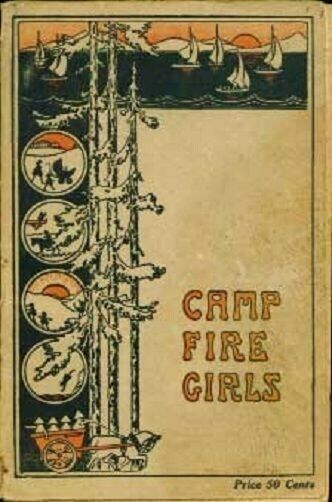 The Book of The Camp Fire Girls 1925