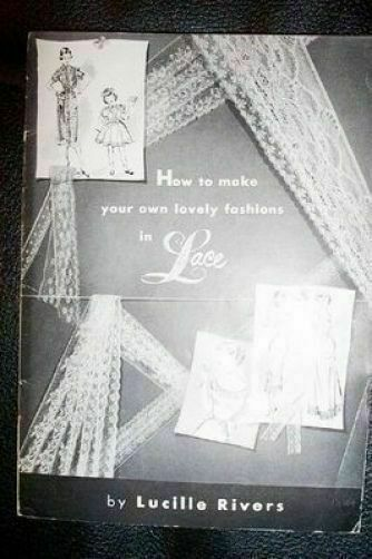 LACE how to make fashions in Lace by Rivers 12pg  booklet