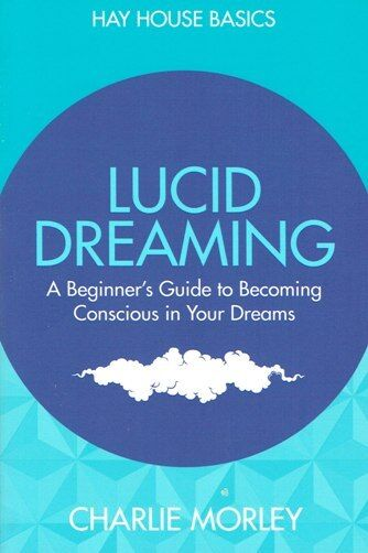 Lucid Dreaming by Charlie Morley NEW