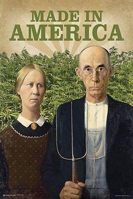 Made In America   Weed Poster   24X36 Pot Marijuana Smoking 10745