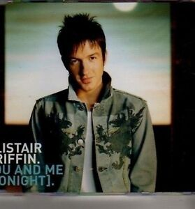 (CJ331) Alistair Griffin, You And Me (Tonight) - 2004 CD