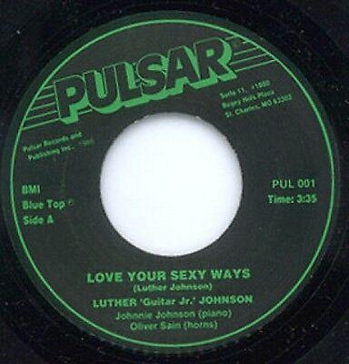Luther  Guitar Jr  Johnson   Love  Sexy Ways  Pulsar 45