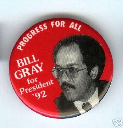 Bill GRAY pin President 1992 AFRICAN American Philadelphia CIVIL RIGHTS pinback