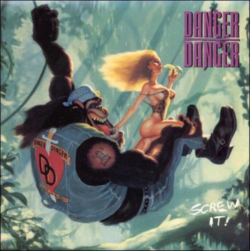 DANGER DANGER - SCREW IT! NEW CD