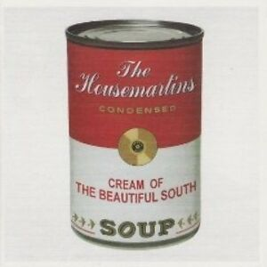 THE BEAUTIFUL SOUTH / HOUSEMARTINS ( NEW CD ) SOUP / VERY BEST OF GREATEST HITS