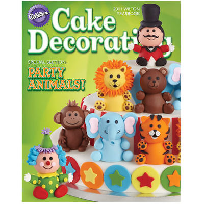 WILTON 2011 YearBook Cake Decorating NEW IDEAS Galore!