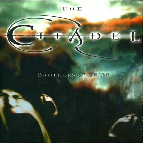 THE CITADEL - Brothers Of Grief DIGI