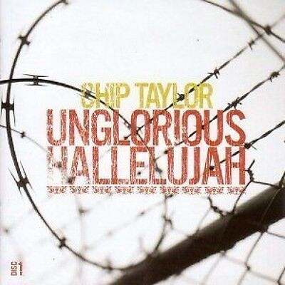 Chip Taylor Unglorious Hallelujah Red Red Rose   Other Songs   2 Cd New Sealed