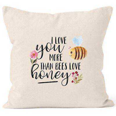 Kissenbezug I love you more than bees love honey Ich liebe dich mehr als die ()