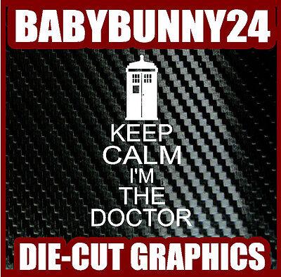 Keep Calm I'M The Doctor Dr.Who Lkw Tardis Auto Laptop Aufkleber Vinyl Aufkleber ()