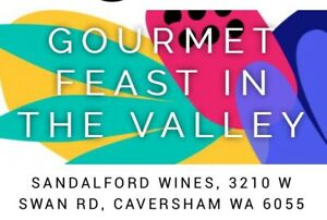 Gourmet Feast In The Valley - 2 x Tickets $20 Each