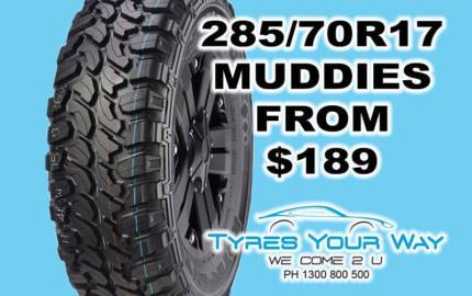 285/70R17 Royal Black Muddies with Mobile Tyre Fitting andBalance