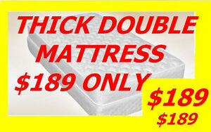 SUPER COMFY THICK DOUBLE MATTRESS $ 189 TWIN,QUEEN AVAILABLE