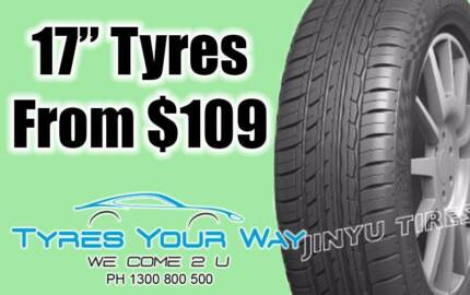 17 inch tyres + Mobile Tyre Shop Comes To You! $109 all inclusive